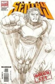 Sentry #1 Rough Cut Special Edition Sketch Variant